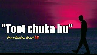Quot Toot Chuka Hu Quot Hindi Poem