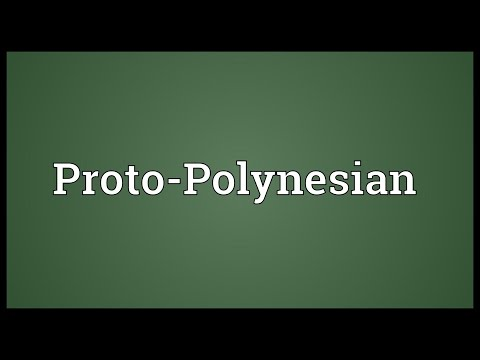 Proto-Polynesian Meaning
