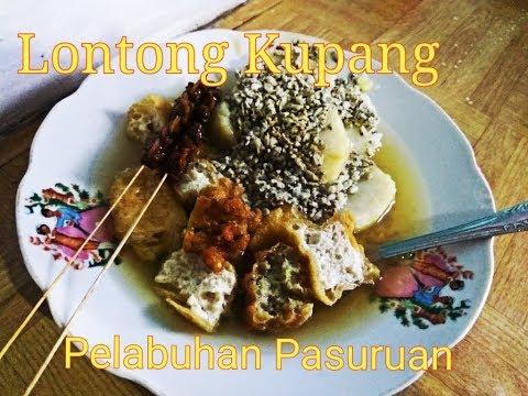 Wisata Kuliner Pasuruan Lontong Kupang Pelabuhan