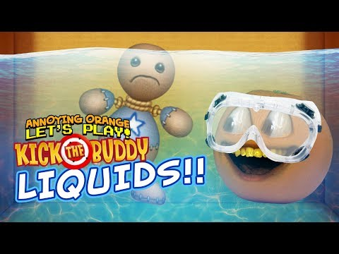 Kick the Buddy: LIQUIDS! [Annoying Orange Plays]