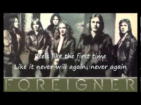 Foreigner - Feels Like The First Time [Lyrics]