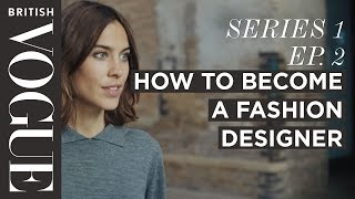 2. Alexa Chung on How To Become a Fashion Designer  - Future of Fashion
