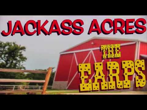 THE EARPS  -  JACKASS ACRES  (Official Video) Mp3