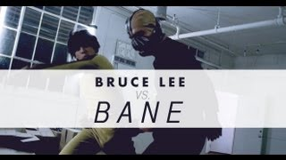 Bruce Lee vs. Bane - ESF 2