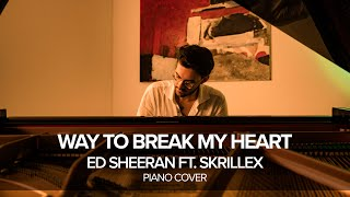 Ed Sheeran - Way To Break My Heart (feat. Skrillex) Piano Cover, Alberto Tessarotto