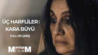 Üç Harfliler Kara Büyü (2016 - Full HD)