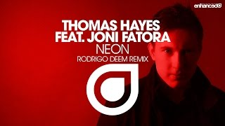 Thomas Hayes feat. Joni Fatora - Neon (Rodrigo Deem Remix) [OUT NOW]