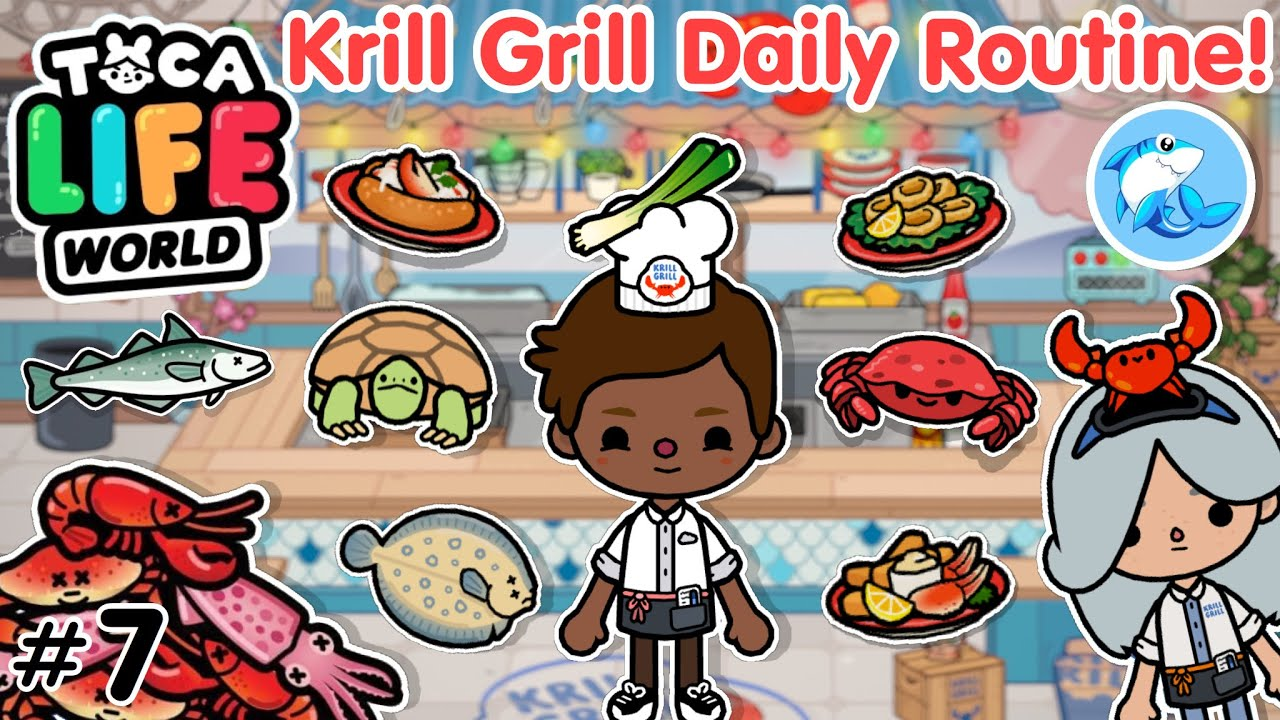 Toca Life World | Krill Grill Daily Routine! #7