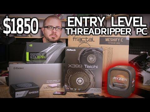 "Building the $1850 ""Entry Level"" Threadripper PC! 1900X + 1070 Ti"