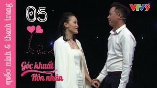 Tập 5 : Quốc Minh & Thanh Trang | VTV9