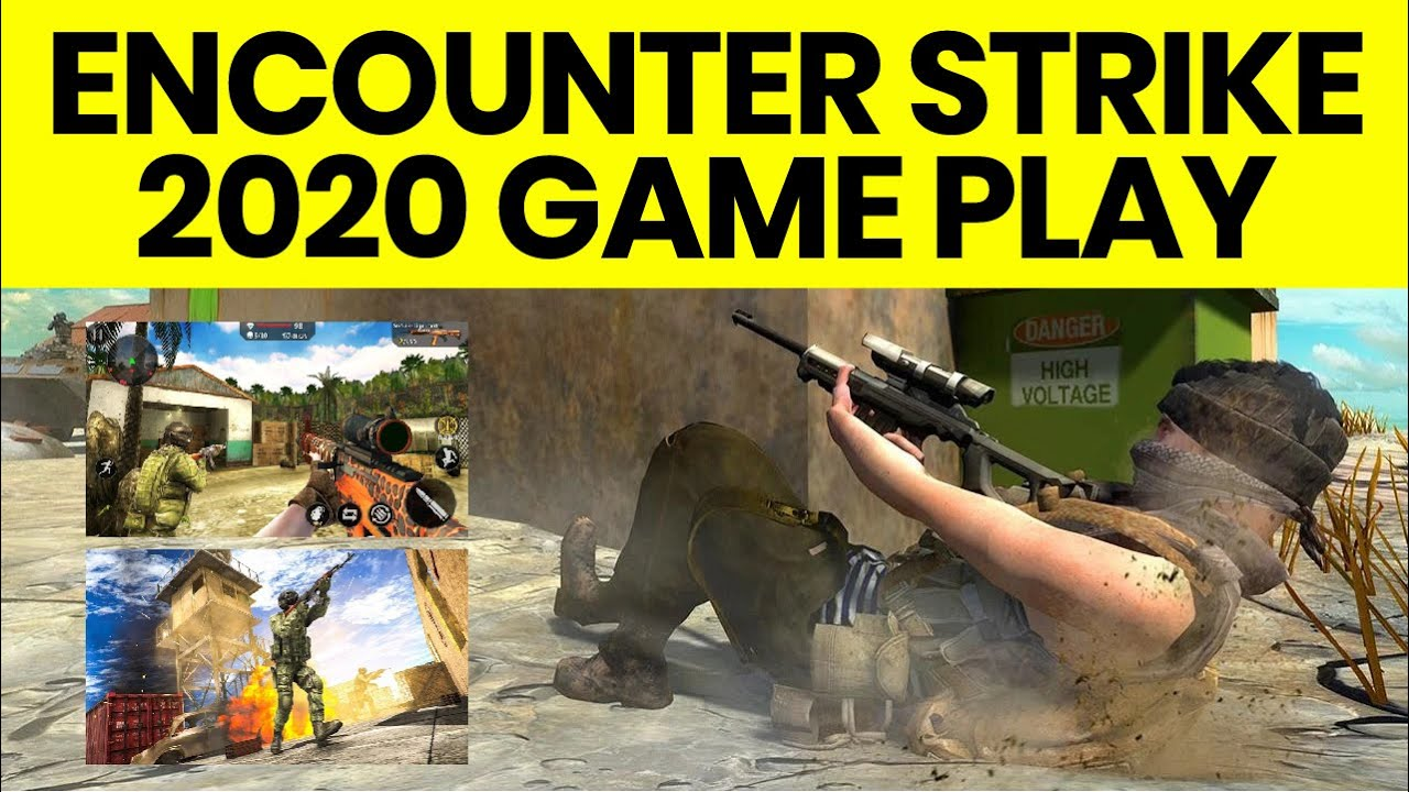 Encounter Strike Game Play | Real Commando Secret Mission 2020