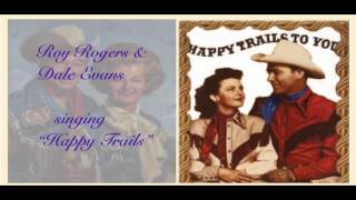 ✿ GOSPEL ✿  ROY ROGERS & DALE EVANS singing Happy Trails ♫ ♪
