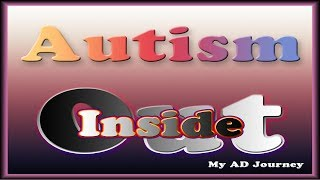 Autism Inside Out - Thanks Giving Visit  and a deeper acceptance of my autism