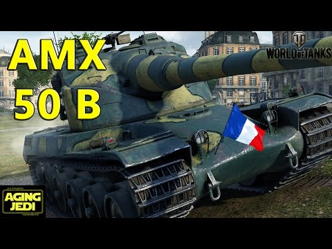 World of Tanks - AMX 50 B Guide & Review