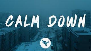 G-Eazy - Calm Down (Lyrics)