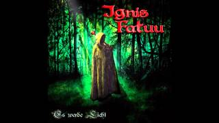 Ignis Fatuu - Narrenweib
