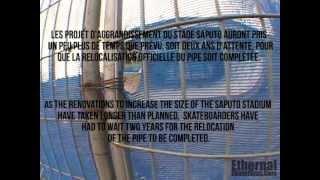 Ethernal Skate Films / Big-O Rebirth @ The  Pipe / Olympic stadium Montreal (Legendary sk8 spot)