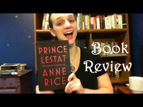 Prince Lestat by Anne Rice (Spoiler Free) Book Review #withcaptions
