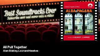 Alan Blakley, Leonard Hawkes - All Pull Together - Alba Pagana (1970)