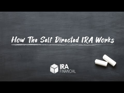 How the Self Directed IRA Works
