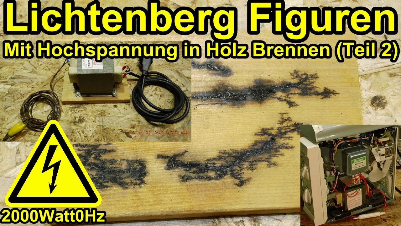 lichtenberg figuren in holz brennen teil 2 youtube. Black Bedroom Furniture Sets. Home Design Ideas