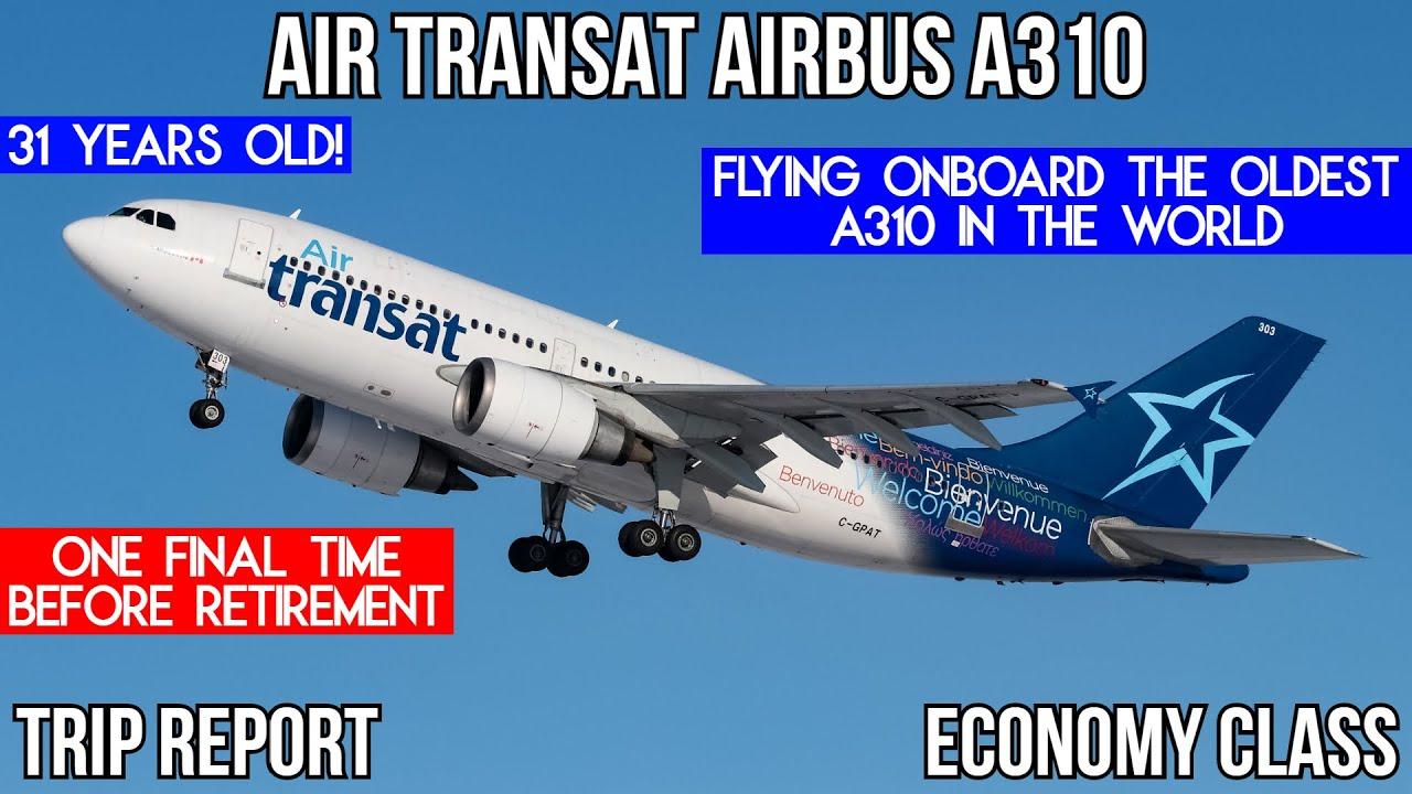 Trip Report Air Transat Airbus A310 Economy Montreal Yul