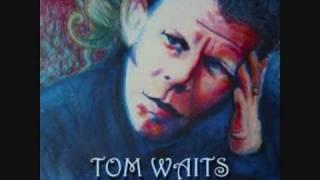 Buzz Fledderjohn.Tom Waits