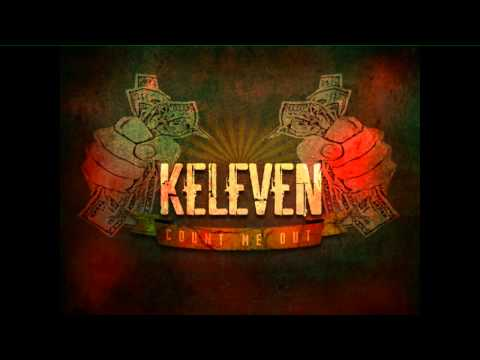 Keleven - Even the greatest was once a beginner