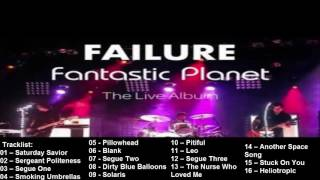 Failure – Fantastic Planet Live 2017