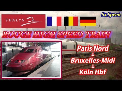 5x THALYS / Paris Gare du Nord → Köln(Cologne) Hbf  (Passenger's View)