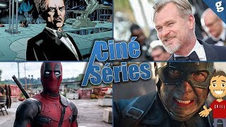 Prochain Christopher Nolan / Deadpool va survivre ? / Avengers 4 Synopsis / etc ...