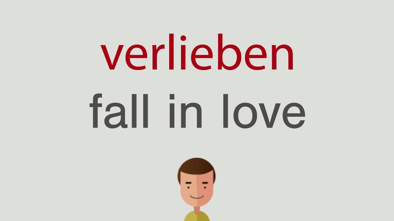 sich verlieben englisch