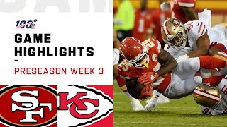 49ers vs. Chiefs Preseason Week 3 Highlights | NFL 2019