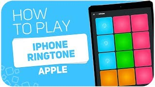 How to play: IPHONE RINGTONE (Apple) - SUPER PADS - Kit Hiphone