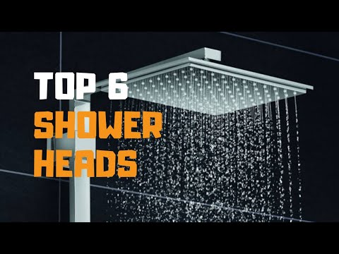 Best Shower Heads In 2019 - Top 6 Shower Heads Review