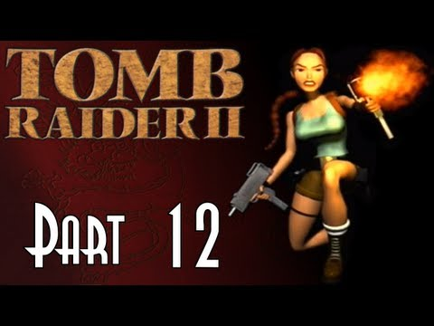 Let's Blindly Play Tomb Raider II! - Part 12 of 47 - Offshore Rig