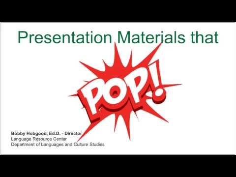 Presentation Materials That Pop! (4/12/2017)