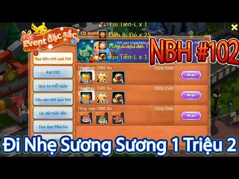 NBH #102|Đi Nhẹ Đường Quyền 1 Triệu 2 Nạp Full Event Đợi Ngày Mai Tươi Sáng