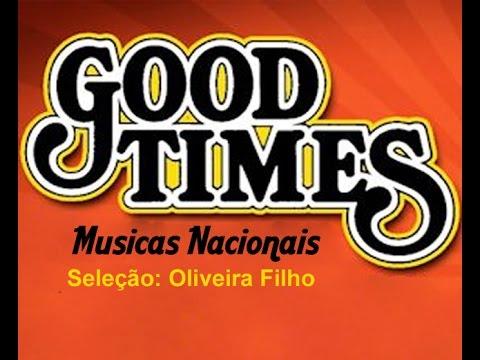 Good Times - Romanticas Nacionais - Parte 1