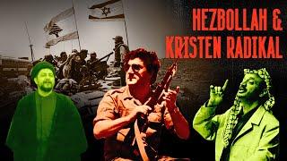Sejarah Terbentuknya Hezbollah | Perang Sipil Lebanon dan Radikalisme Kristen