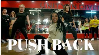 Push Back - Neyo, Bebe Rexha & Stefflon Don DANCE VIDEO | Dana Alexa Choreography