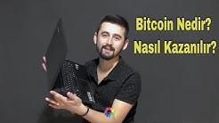 Bitcoin Nedir? Nasıl Kazanılır?