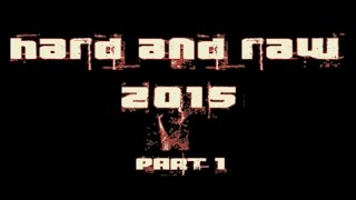 "Best of Rawstyle 2015 ""Hard and Raw Part 1"""