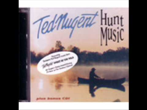 My Bow and Arrow -- Ted Nugent