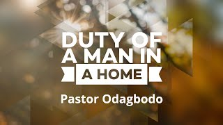 Duty of a Man in a Home