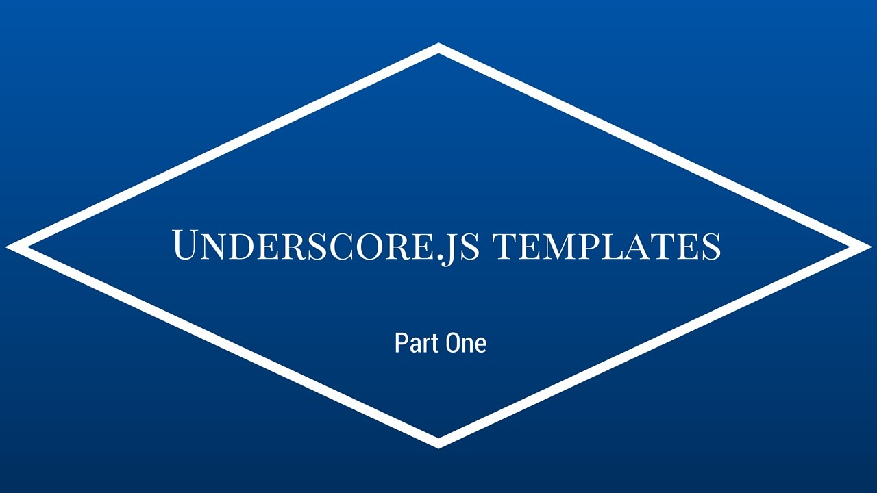How To Use Underscorejs Templates Youtube