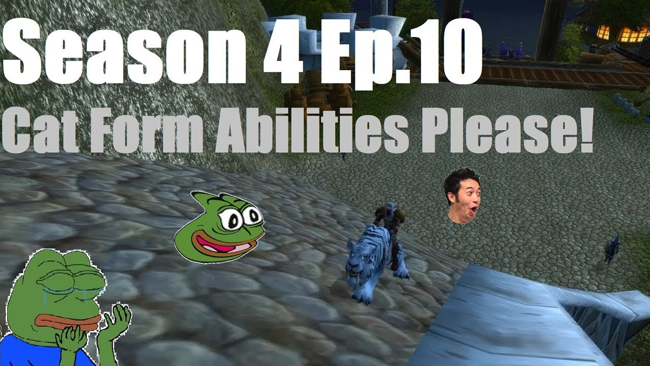Cat Form Abilities Please! (Season 4 Ep  10) (WoW: Project Ascension: Draft)