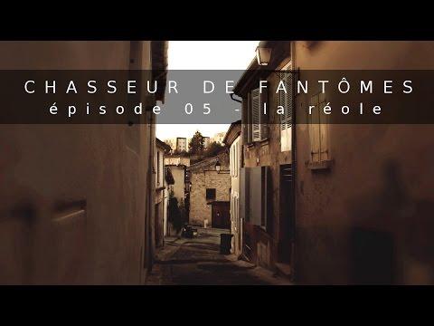 Chasseur De Fantômes #05 : La Réole