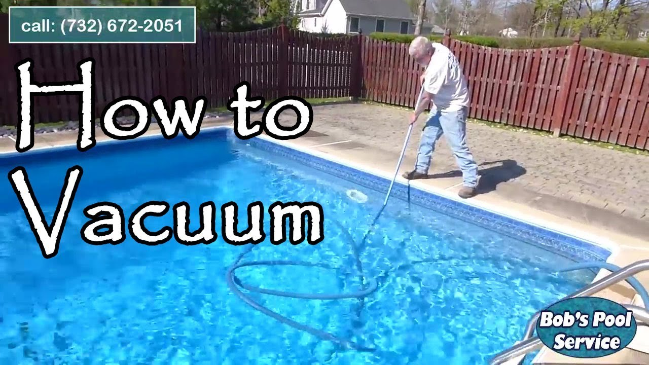 How To Vacuum A Pool With A Sand Filter Youtube