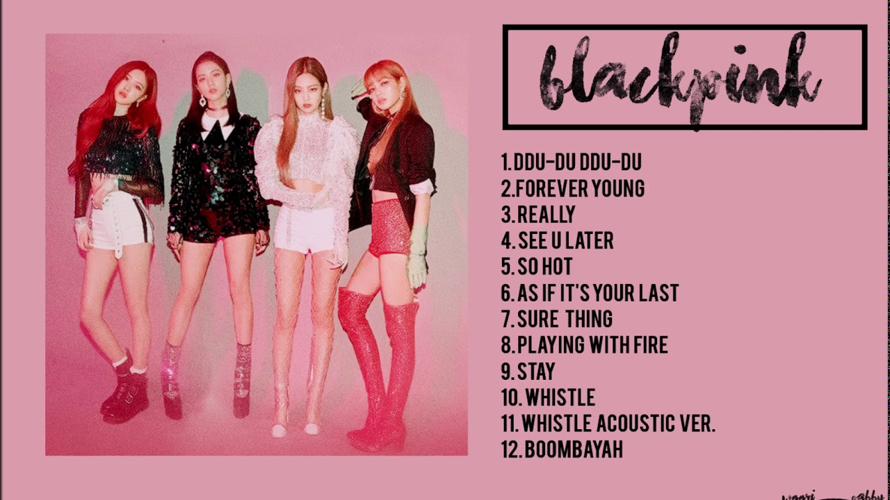 Blackpink Playlist 2018